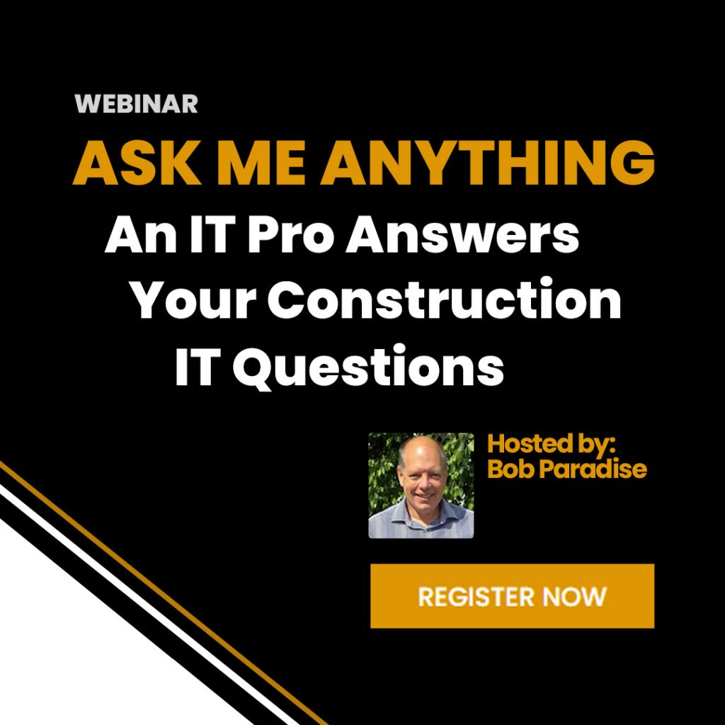 AMA an IT Pro Answers Your Construction IT Questions