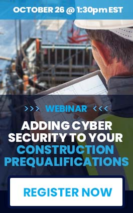 Webinar Adding Cyber Security to Your Construction Prequalifications